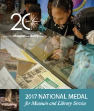 Cover of 2017 National Medal for Museum and Library Service Brochure