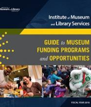 Cover of FY 2018 Guide to Museum Funding Programs and Opportunities